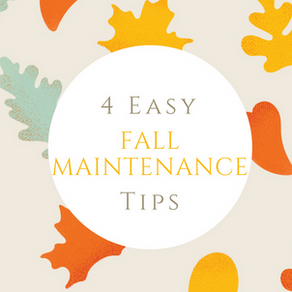 4 Easy Fall Maintenance Tips