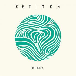 KATINKA - LUFTHULLER