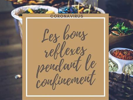 Coronavirus: Les bons réflexes pendant le confinement