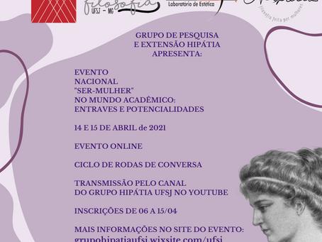 Evento Nacional 'Ser-mulher' no mundo acadêmico: entraves e potencialidades
