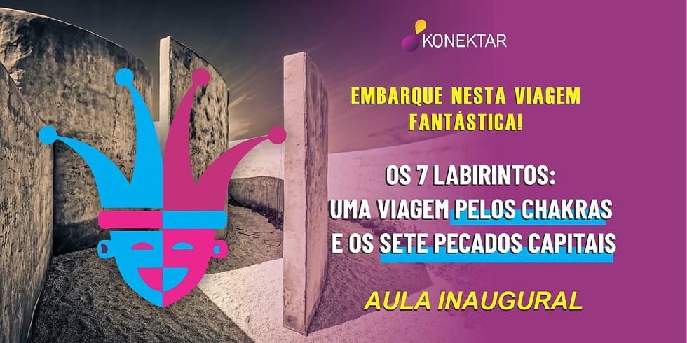 AULA INAUGURAL DO CURSO 7 LABIRINTOS