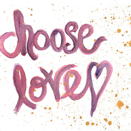 We can choose love