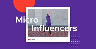 What Are Micro Influencers and Why Your Business Needs Them