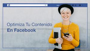 Cómo optimizar tu contenido en Facebook