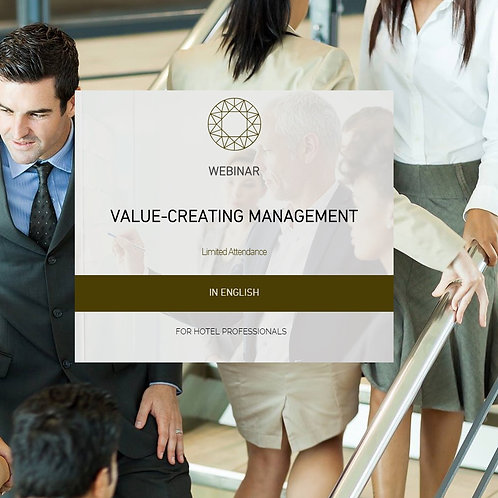 Value-Creating Management in the Hotel Industry
