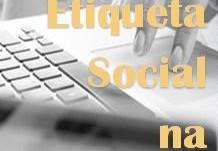 Etiqueta Social E Comportamento. Regras Sociais Na Internet.