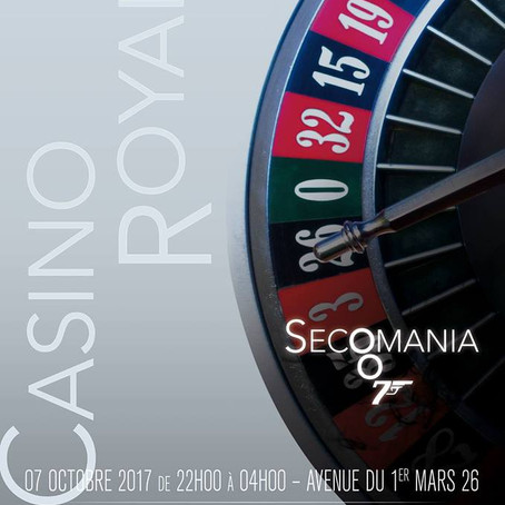 SECOMANIA 2017 - CASION ROYALE EDITION