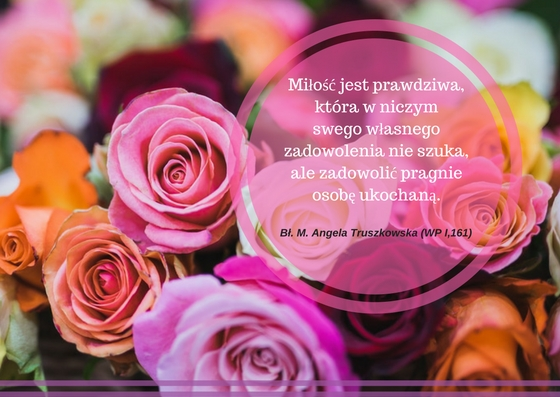 Miłość_jest_prawdziwa,_która_w_niczym_sw