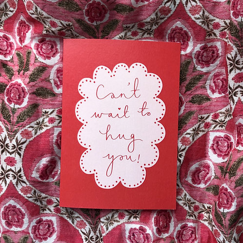 'Can't Wait To Hug You' Card