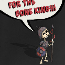 Bones for the Bone King