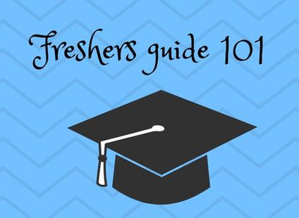 Freshers tips 101
