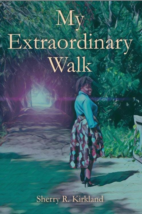 My Extraordinary Walk