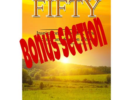 FIFTY has a Bonus Section:)