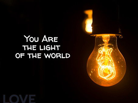 """You are the light of the world"" according to Jesus"