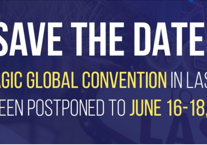 THE ENAGIC GLOBAL CONVENTION IN LAS VEGAS HAS BEEN POSTPONED TO JUNE 16-18, 2021