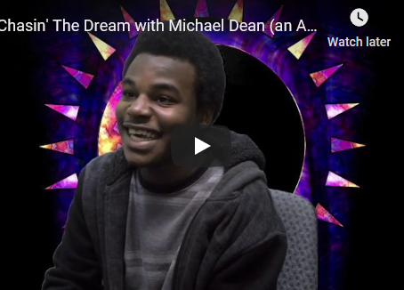 Chasin' the Dream with Michael Dean (an Archway Production)
