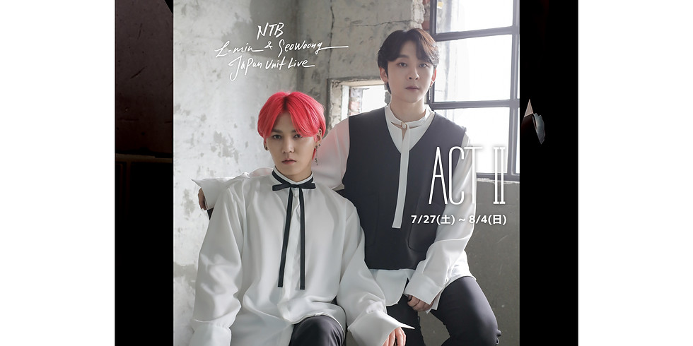 L-MIN & SEOWOONG JAPAN UNIT LIVE -ACTⅡ-