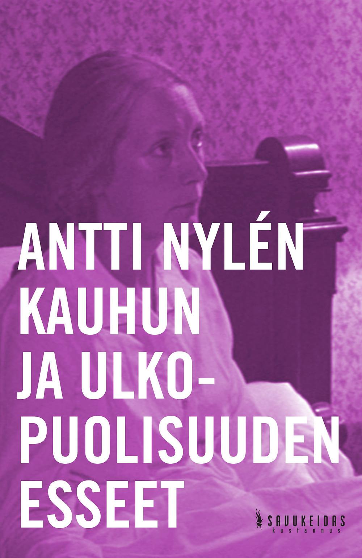 Antti Nylén: Kauhun ja ulkopuolisuuden esseet. Kansi: Ville Hytönen