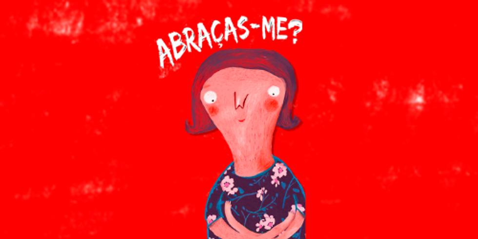 Abraças-me?