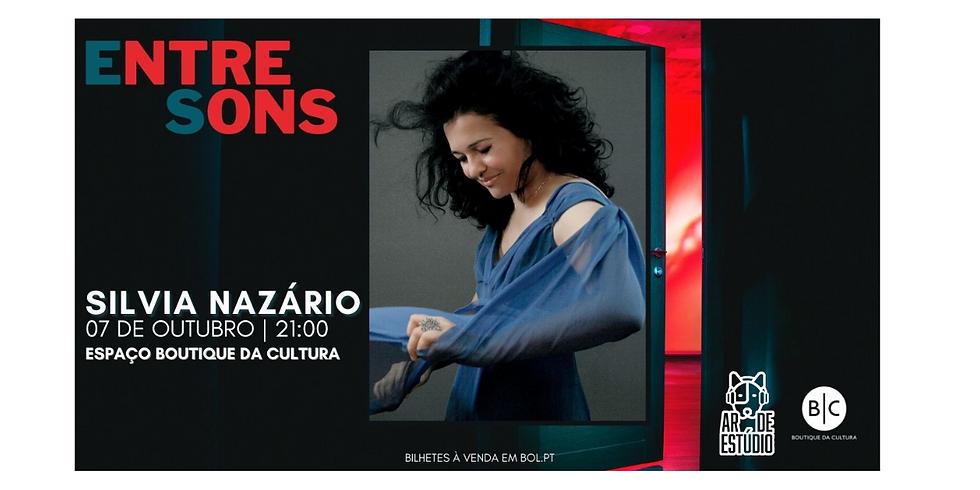 Festival EntreSons - Silvia Nazário