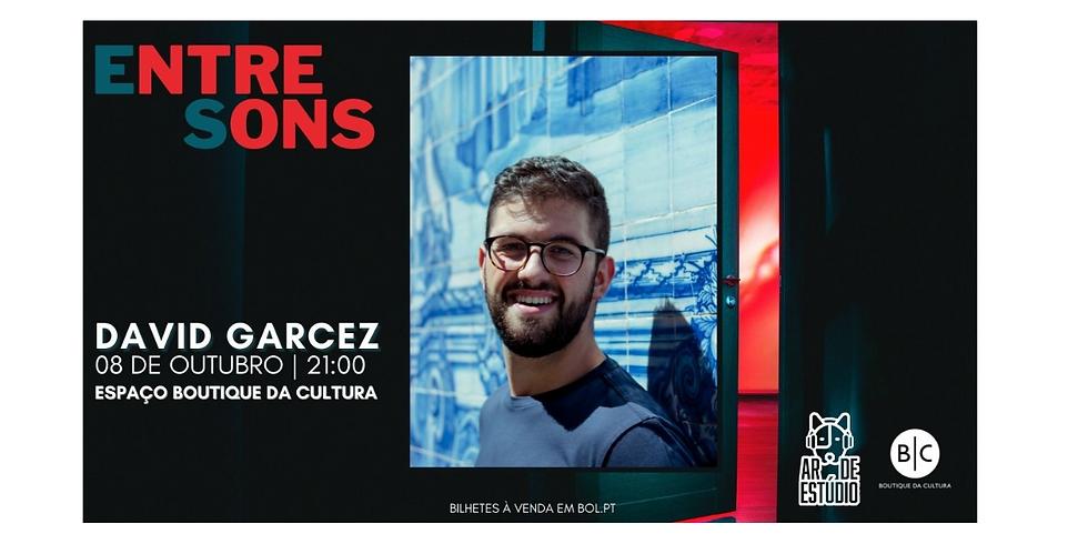 Festival EntreSons - David Garcez