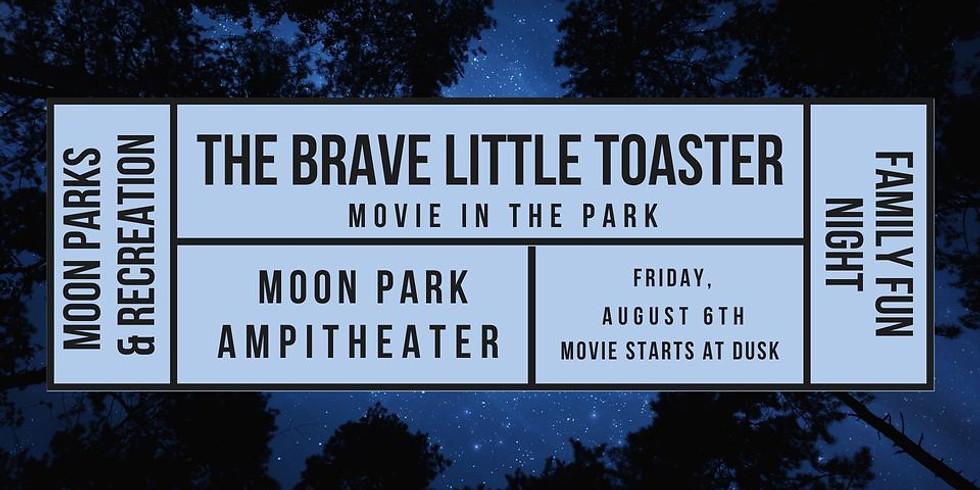 Moon Park Family Fun Night: Brave Little Toaster Film