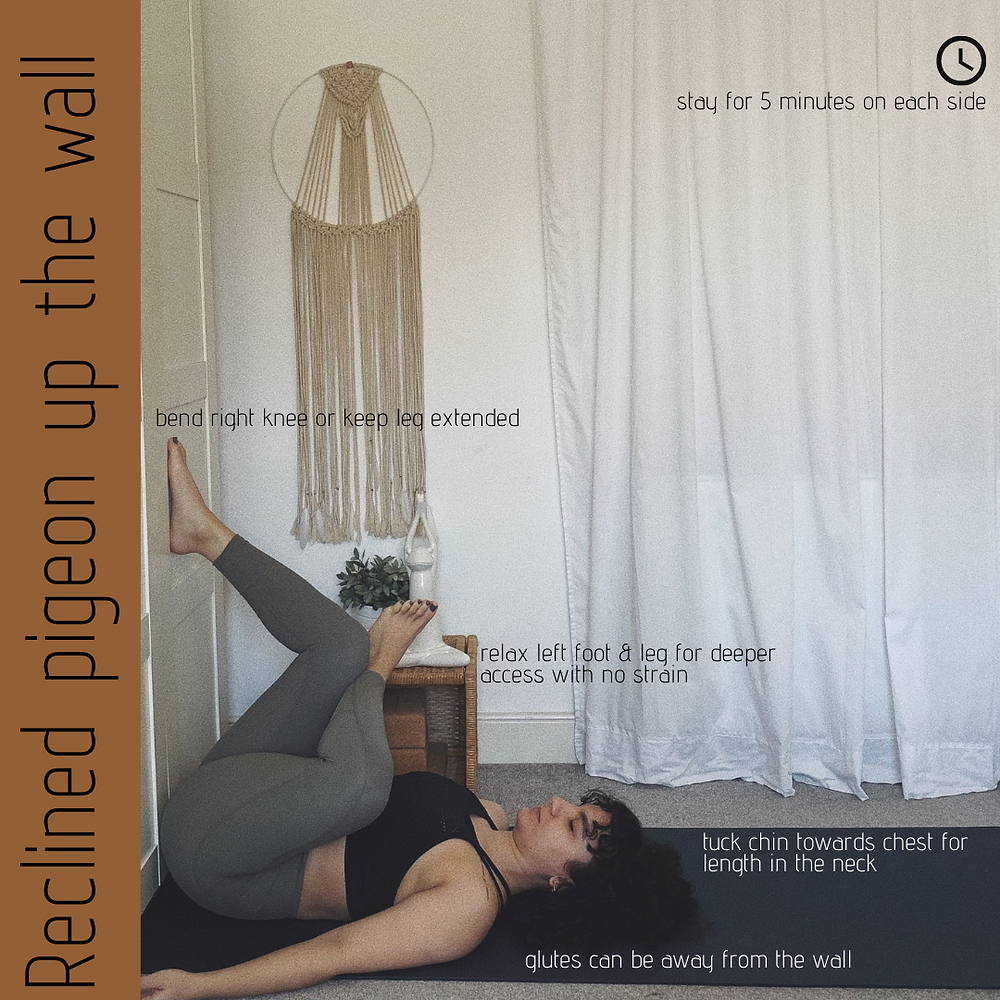 Reclined pigeon up the wall - Yin Yoga