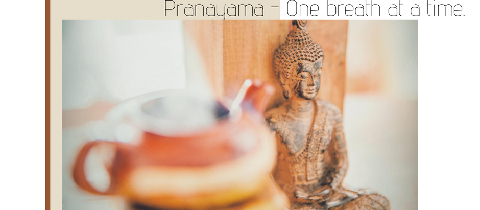 Pranayama – One breath at a time