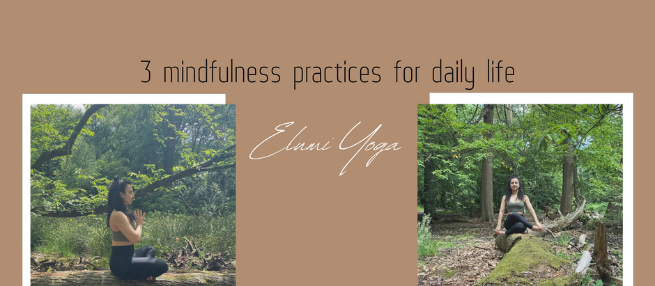 3 mindfulness practices for daily life   Elumi Yoga