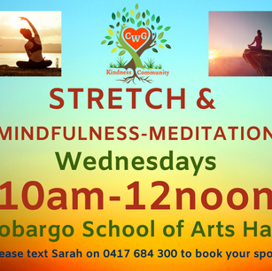 Cobargo Wellness group - Every Wednesday, Yoga and Meditation from 10-12 with Sarah and Cat. everyone is welcomed.