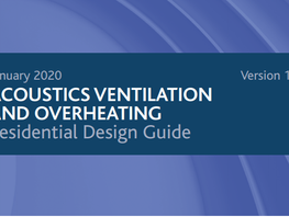 A Brief Review of the ANC Acoustics, Ventilation and Overheating Guide