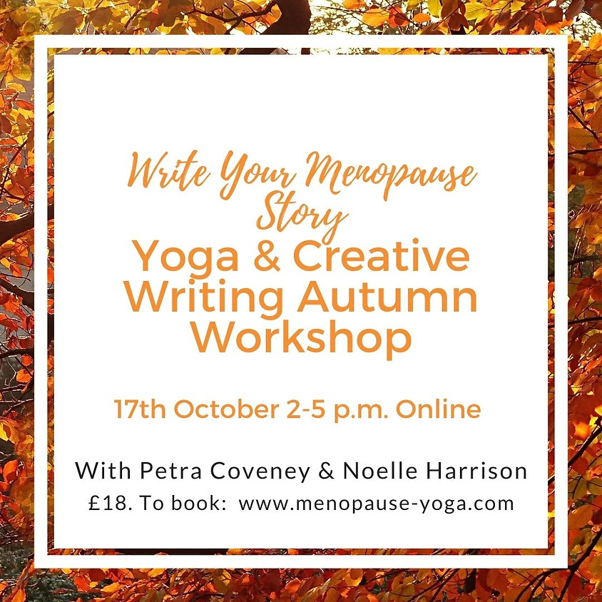 Writing Your Menopause Story - Autumn Workshop
