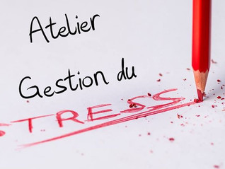 """Atelier : """"Clés pour gérer son stress"""""""