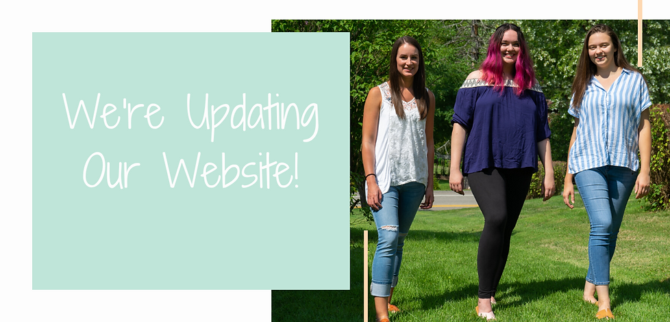 We're Updating Our Website!(2).png