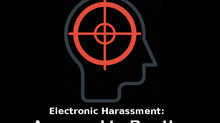 Electronic Harassment: Annoyed to Death