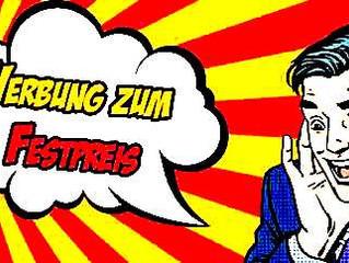 WERBUNG ZUM FESTPREIS