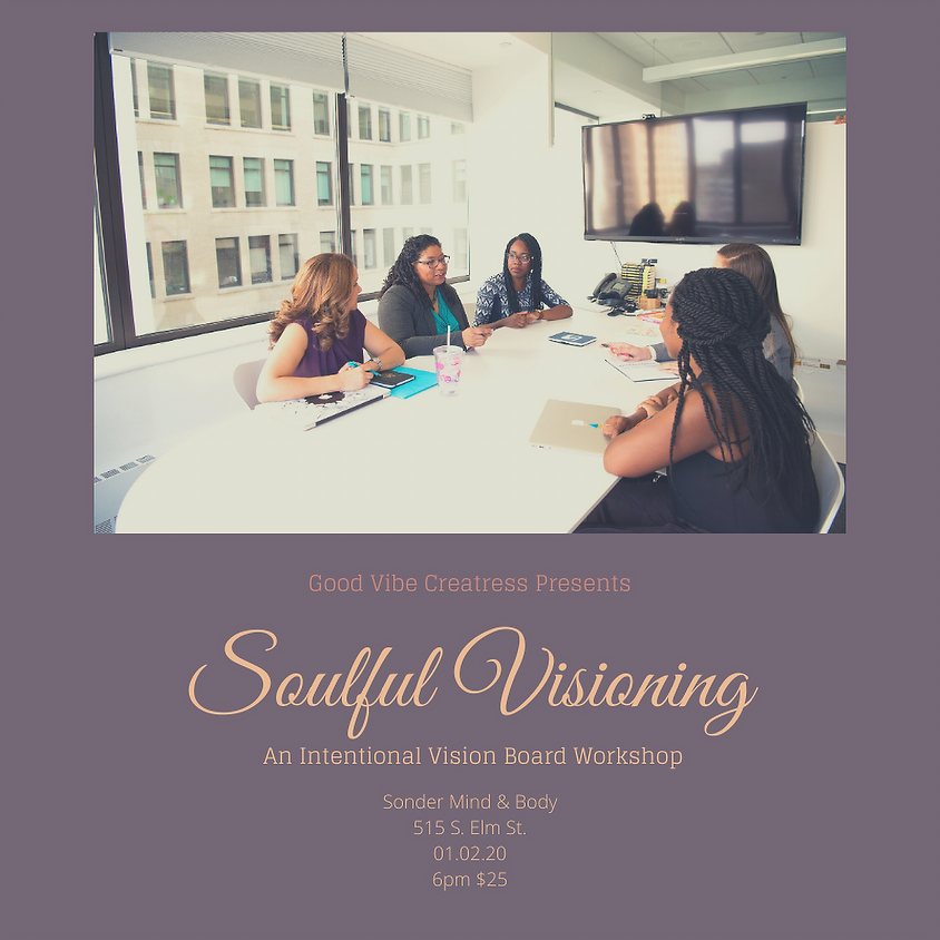 Soulful Visioning : An Intentional Vision Board Workshop