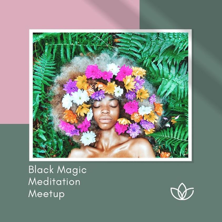 Black Magic Meditation - Intentional Vibe