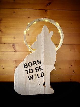 Loup leds « Born to be wild»