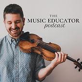 The Music Educator Podcast.jpg