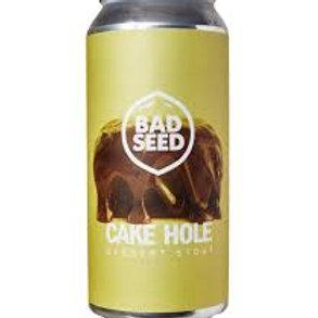 Bad Seed Cake Hole