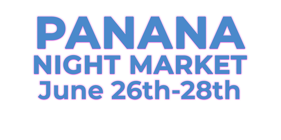 Panana Night Market: June Event Week 2
