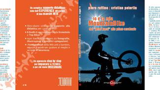 """Uscito il nostro libro """"Io e la mia Mountainbike""""  ed. Miraggi Editore"""