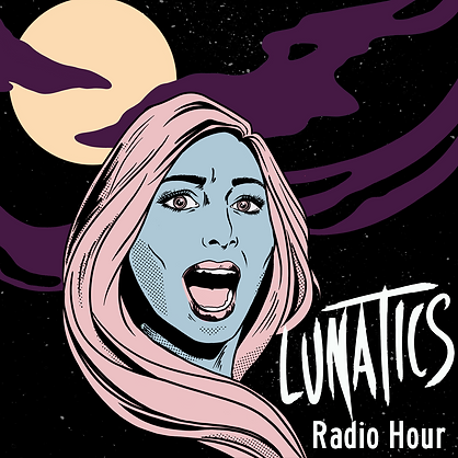 LUNATICS podcast.png