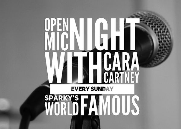 Open Mic with Cara Cartney Every Sunday at Sparky's World Famous