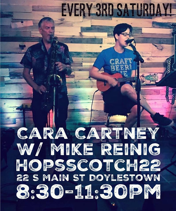 Every Third Saturday! Cara Cartney with Mike Reinig live at HopsScotch22 in Doylestown PA 8:30-11:30pm