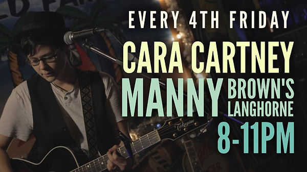 Every Fourth Friday! Cara Cartney live a Manny Brown's Langhorne. 8-11pm