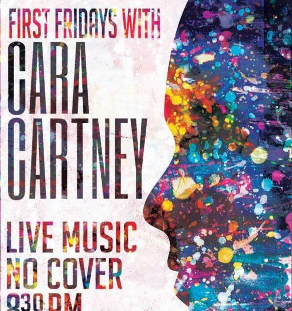 First Friday's With Cara Cartney