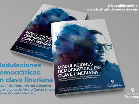 Dossier: MODULACIONES DEMOCRÁTICAS EN CLAVE LINERIANA