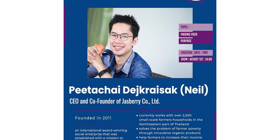 """Finding Your Purpose"" with Mr. Peetachai Dejkraisak (Neil)"